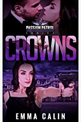 Crowns: A Passion Patrol Novel - Police Detective Fiction Books With a Strong Female Protagonist Romance Kindle Edition