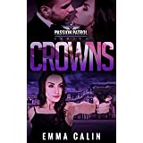 Crowns: A Passion Patrol Novel - Police Detective Fiction Books With a Strong Female Protagonist Romance (Seduction)