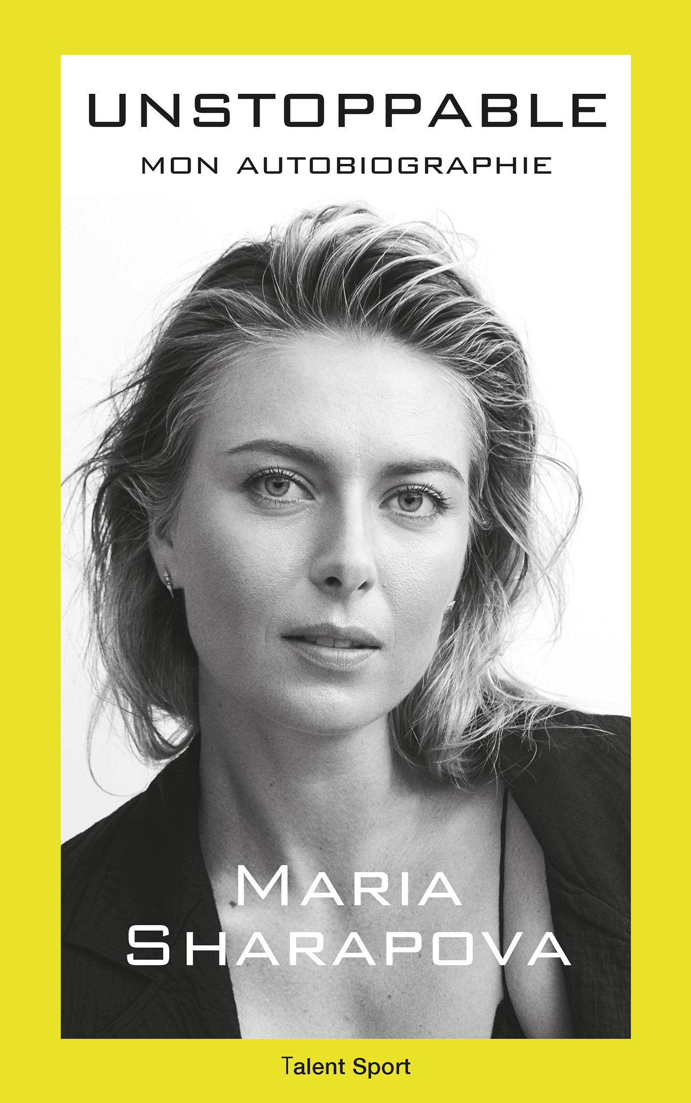 Maria Sharapova Unstoppable Mon Autobiographie Amazon Fr