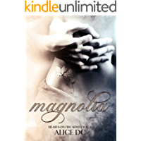Magnolia: Hearts on Fire series Vol. 1