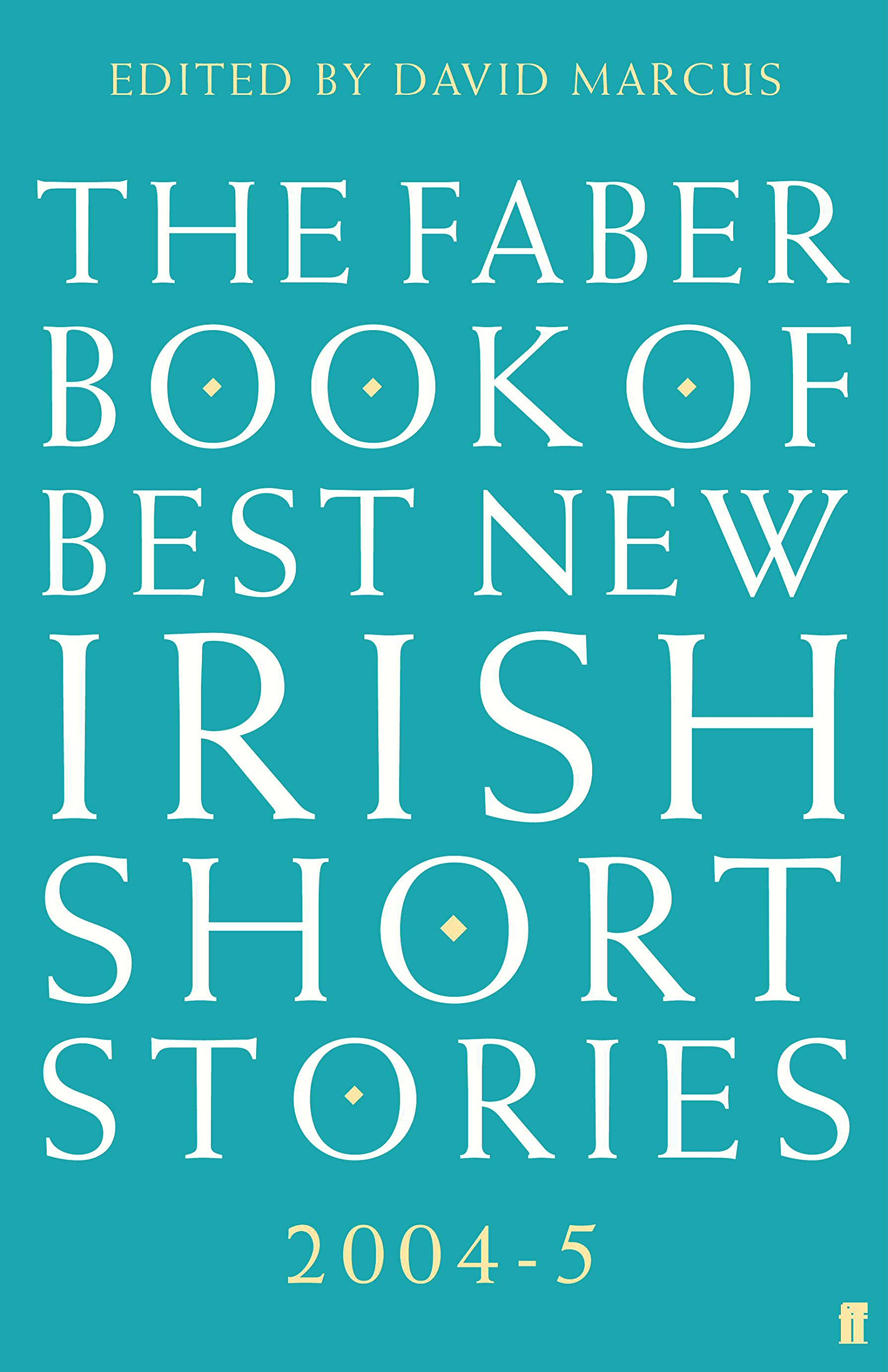 The Faber Book of Best New Irish Short Stories ebook