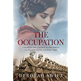 The Occupation: Loyalties are pushed to the limits in this powerful wartime saga (World War Two Sagas)