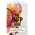 The INFP Book: The Perks, Challenges, and Self-Discovery of an INFP
