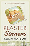 Plaster Sinners (A Flaxborough Mystery Book 11)