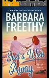 Just A Wish Away (Wish Series Book 2)