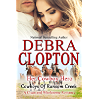 Her Cowboy Hero (Cowboys of Ransom Creek Book 1) (English Edition)