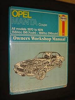 opel ascona and manta b series 1975 88 owner s workshop manual rh amazon co uk Haynes Repair Manual Online View Haynes Repair Manuals Mazda