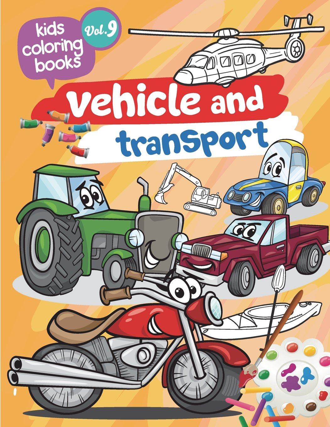 Download Kids coloring books Vehicle and transport: Kids coloring books Vehicle and transport : toddler coloring books Activity Books for Kids Ages 2-4, 4-8, ... Workbook pre K (Large, 8.5 x 11 in.) PDF