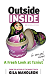 Outside/Inside: A Fresh Look at Tzniut (English Edition)
