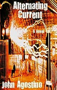 Alternating Current: A Tesla Novel
