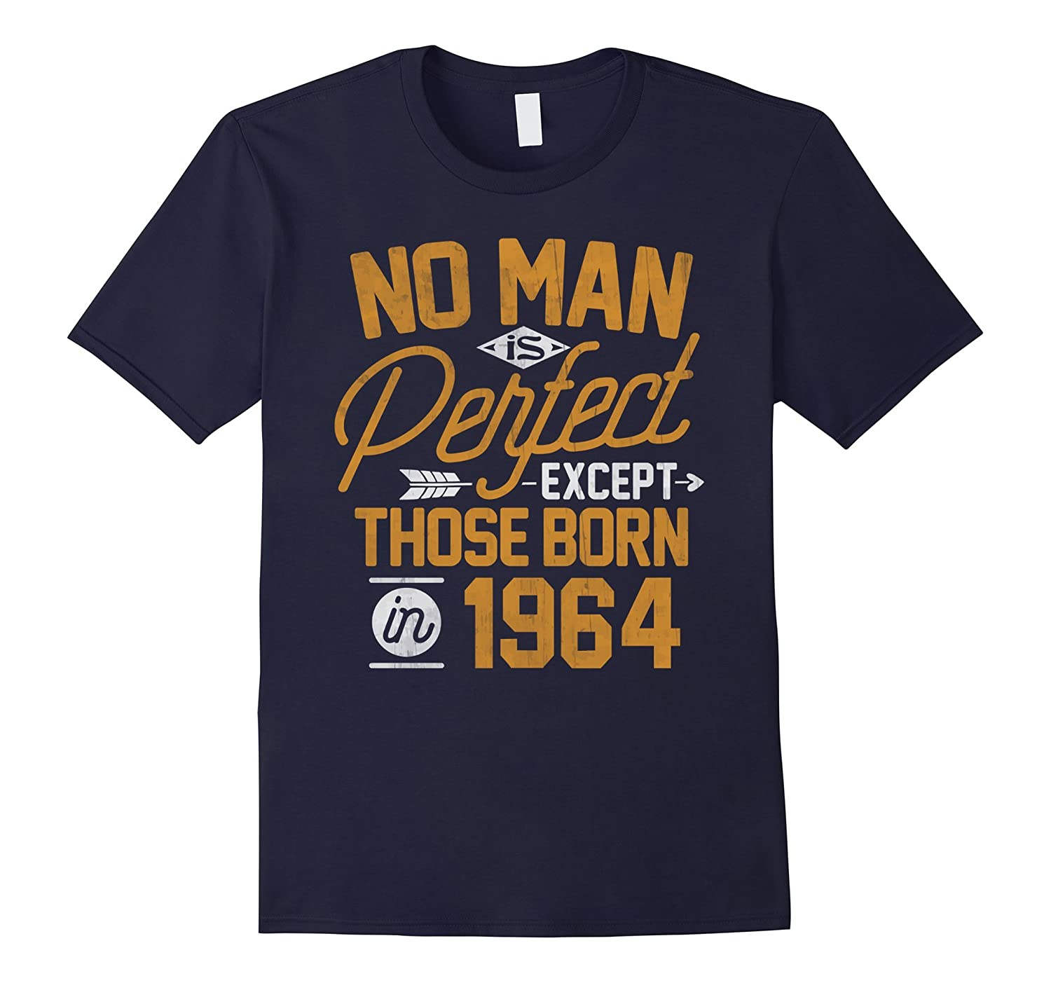 53rd Birthday Shirt for 53 Years Old No Man Is Perfect 1964-PL