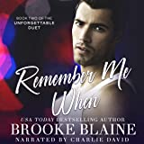 Remember Me When: The Unforgettable Duet, Book 2