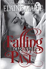 Falling for the Past (A Falling Series Novella) Kindle Edition