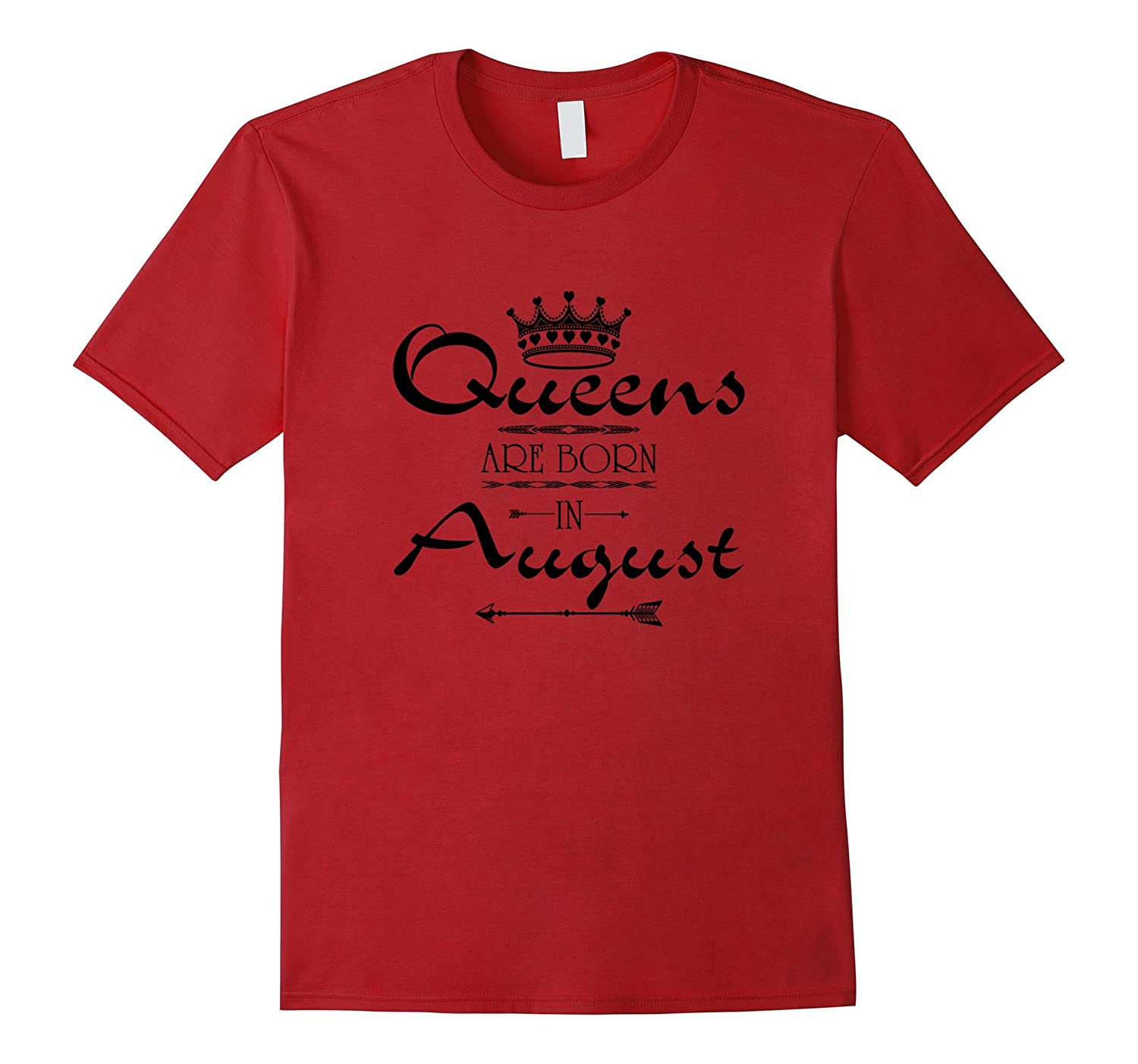 BIRTHDAY GIRL-QUEENS ARE BORN IN AUGUST T-SHIRT-Art