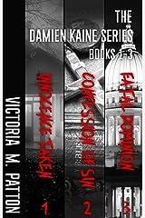 The Damien Kaine Series Bundle: Books 1-3 Kindle Edition