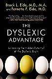 The Dyslexic Advantage: Unlocking the Hidden