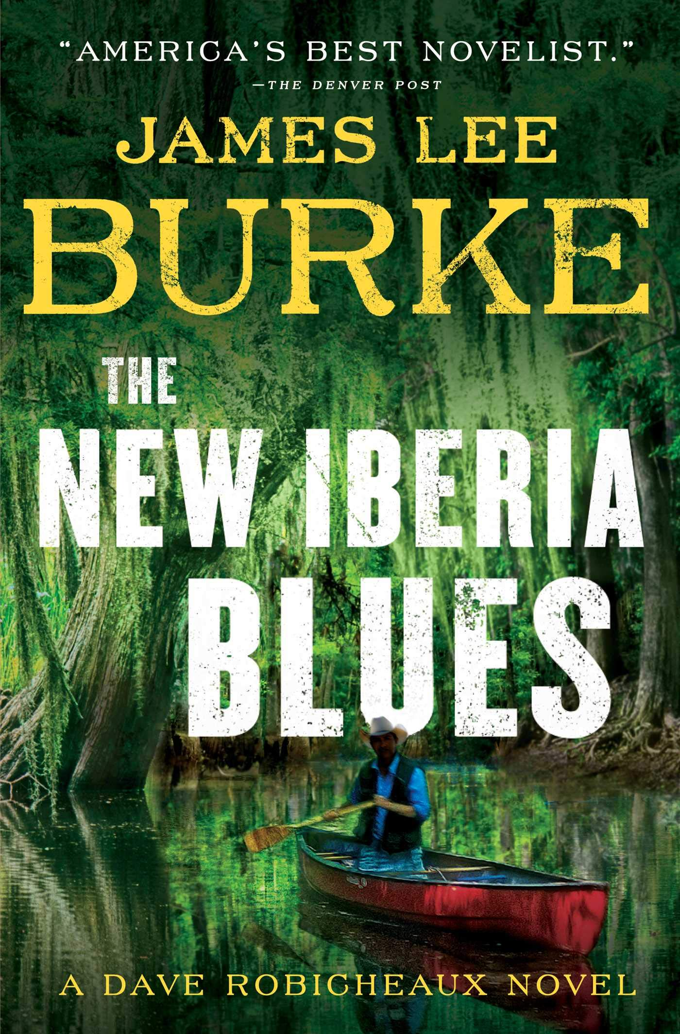 The New Iberia Blues: A Dave Robicheaux Novel: Amazon.de: Burke ...