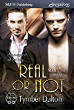 Real or Not [Suncoast Society] (Siren Publishing Sensations)