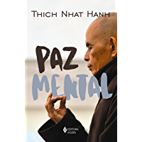 Paz mental: Tornar-se completamente presente