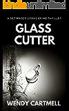 Glass Cutter (Sgt Major Crane Crime Thrillers Book 7)
