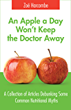 An Apple a Day Won't Keep the Doctor Away