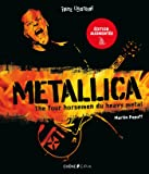 Metallica - Nouvelle édition augmentée: The four horsemen du heavy metal