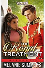 The Royal Treatment: Chapters Interative Story Limited Edition Cover Kindle Edition