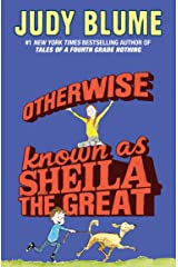 Otherwise Known as Sheila the Great (Fudge series Book 2) Kindle Edition