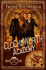 Clocksworth Academy: a time travel academy series (The Order of the Black Rose Book 1) Kindle Edition