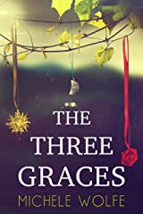 The Three Graces Kindle Edition