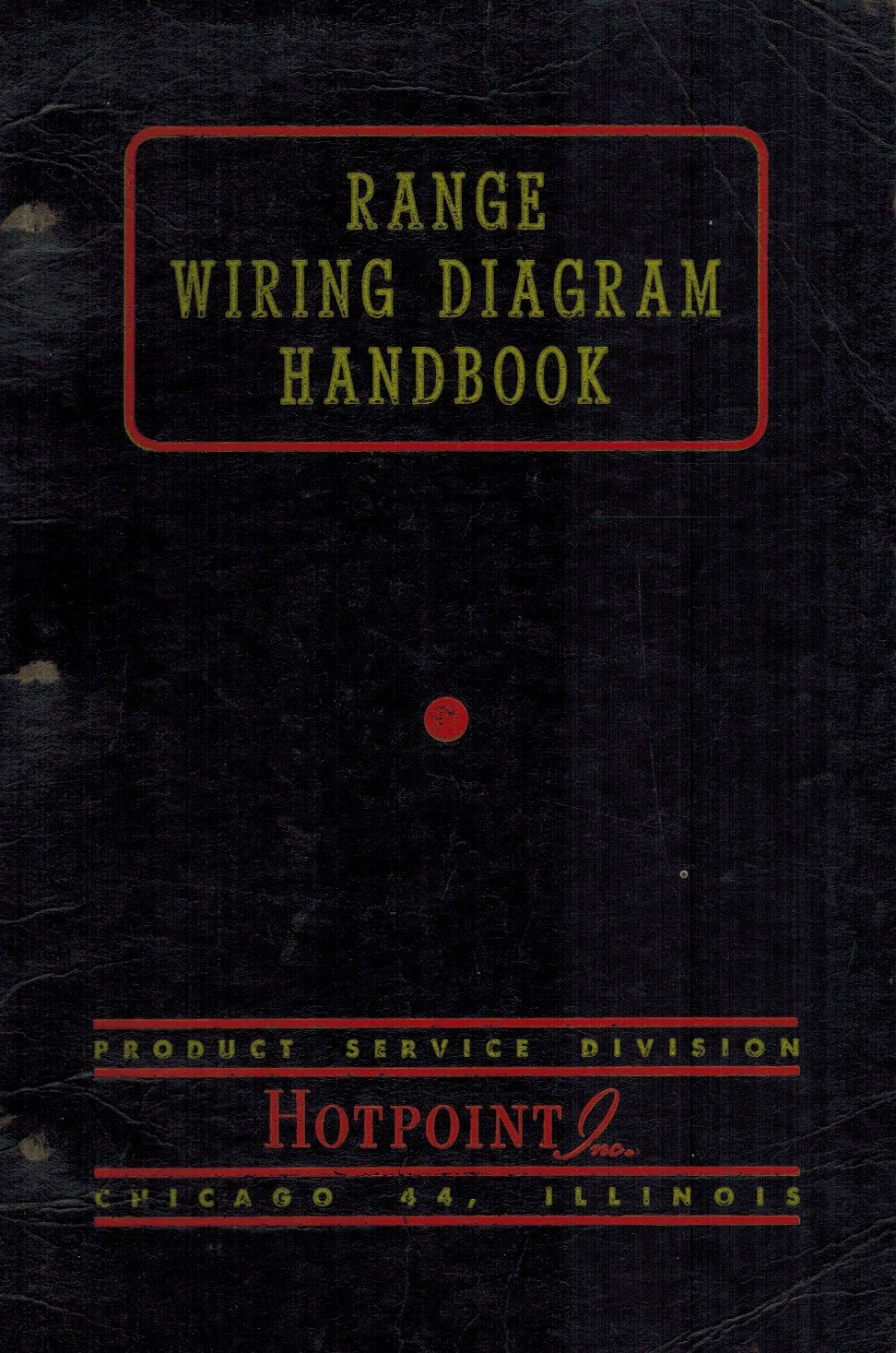 hotpoint range wiring diagram handbook (product service division) paperback  – 1954