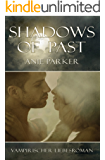Shadows of Past (Shadows of Night 2)