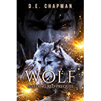 Wolf: A Reverse Harem Fairy Tale Retelling Prequel (Twisted Tales Book 0) (English Edition)