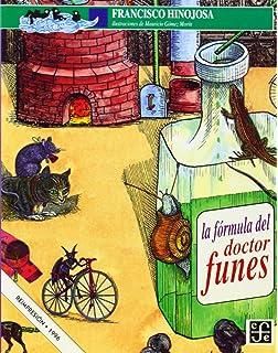 La fórmula del doctor Funes (Spanish Edition)