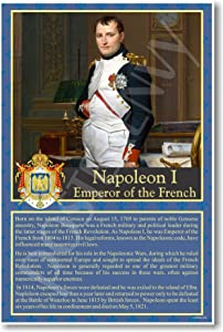 Napoleon I - Emperor of the French - Social Studies Classroom Poster