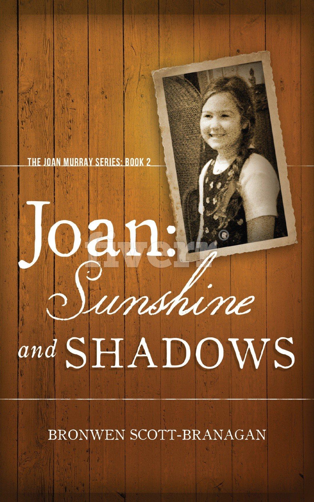 Joan  Sunshine And Shadows  The Joan Murray Series Book 2   English Edition