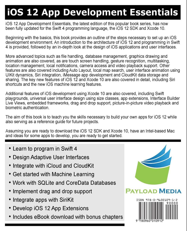 iOS 12 App Development Essentials: Learn to Develop iOS 12