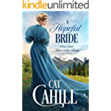 A Hopeful Bride: A Sweet Historical Western Romance (Crest Stone Mail-Order Brides Book 1)