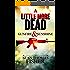 A Little More Dead: Gunfire & Sunshine (Dead Series Book 2)