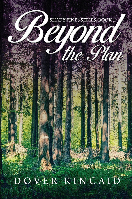 Beyond the Plan (Shady Pines) pdf epub