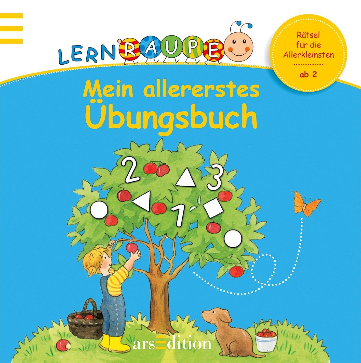 Lernraupe - Mein allererstes Übungsbuch (Kindergarten-Lernraupe)