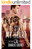 Be Still My Heart: Four Kings Security Book Two (English Edition)