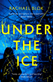 Under the Ice: The unputdownable thriller for spring 2019