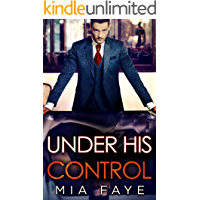 Under His Control: An Enemies to Lovers Romance