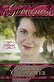 The Governess Trilogy: Book One (A Huntington Saga Series 1)