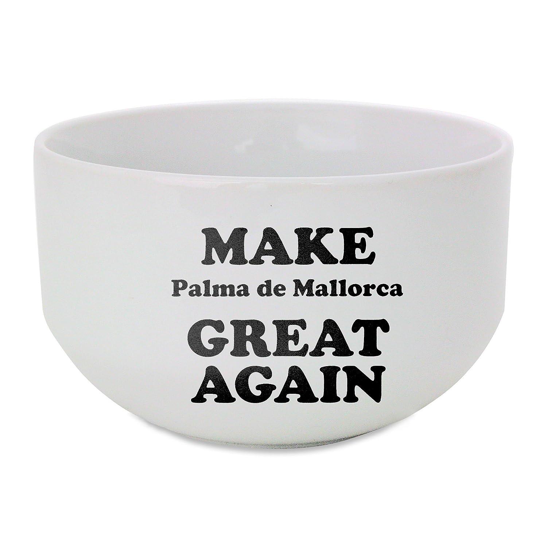 Make Palma de Mallorca Great Again Ceramic Bowl: Amazon.es: Hogar