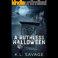 A Ruthless Halloween (Ruthless Kings MC)
