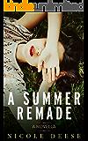 A Summer Remade
