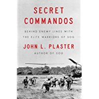 Secret Commandos: Behind Enemy Lines with the Elite Warriors of SOG (English Edition)