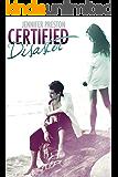 Certified Disaster (Beautiful Mess Book 2)